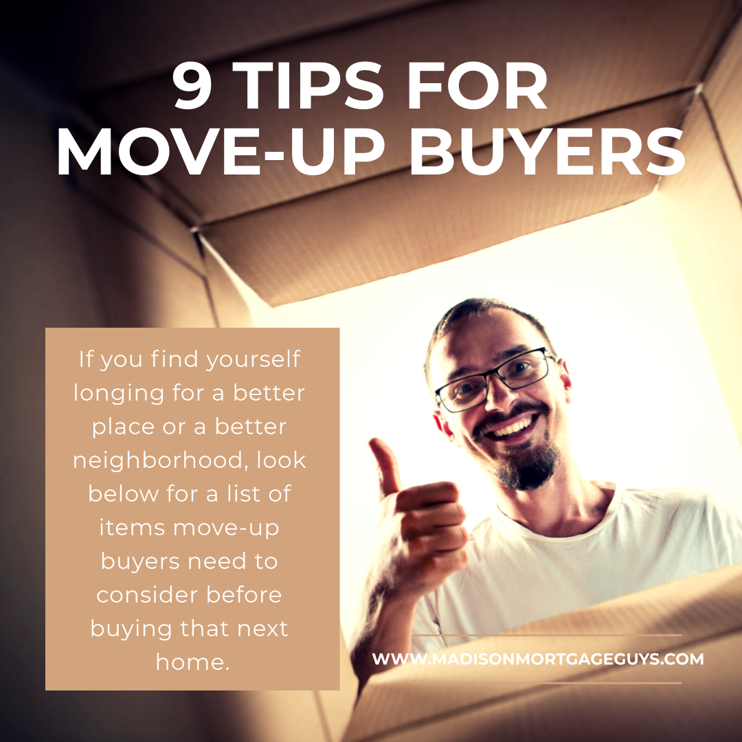 What Move-Up Buyers Should Consider